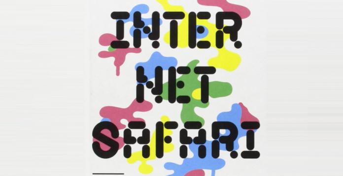 'Internet Safari'